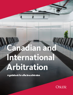 Canadian and International Arbitration: A guidebook for effective arbitration